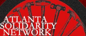 Atlanta Solidarity Network (ASOL) is one of many solidarity networks that bring together workers to fight in their mutual interest. Action in Dahlonega in a solidarity network in the North Georgia mountains.